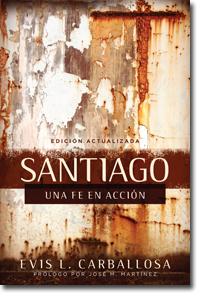 Santiago Una Fe En Accion James A Faith In Action border=
